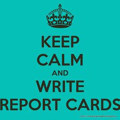 report cards keep calm